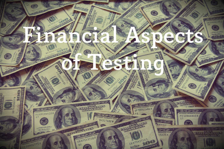 Financial Aspects of Testing