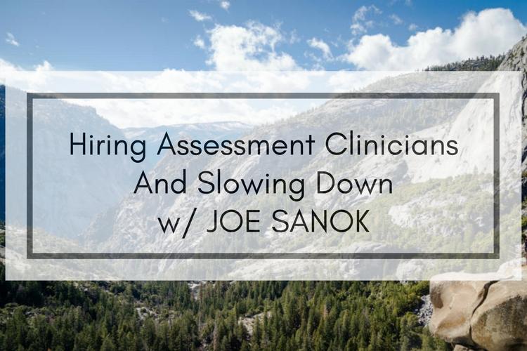 Hiring Assessment Clinicians