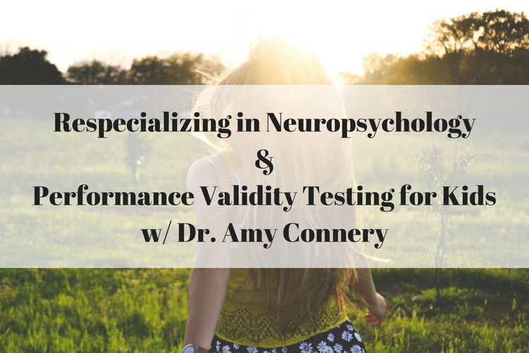Respecializing in Neuropsychology