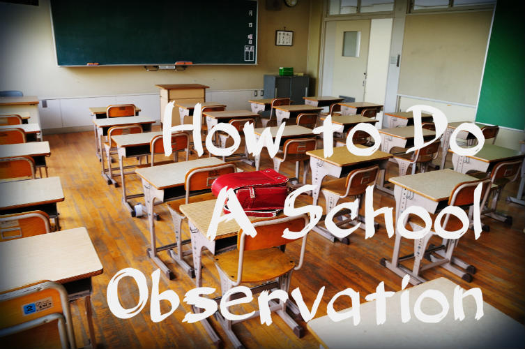 How to Do A School Observation