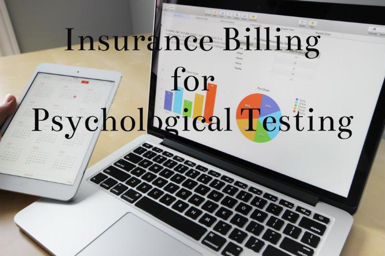 Insurance Billing for Psychological Testing