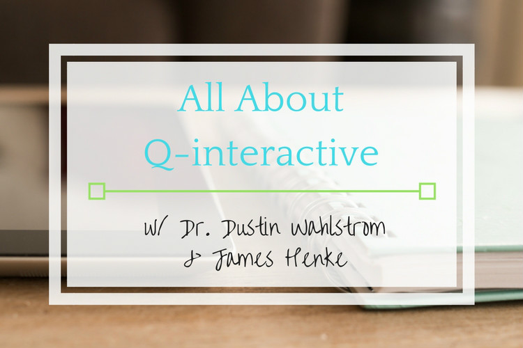 All About Q-interactive