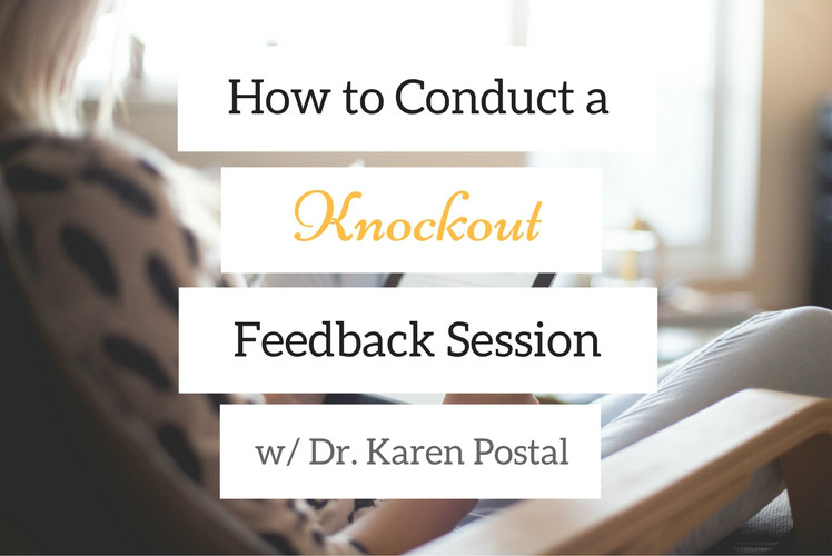 How to Conduct a Knockout Feedback Session